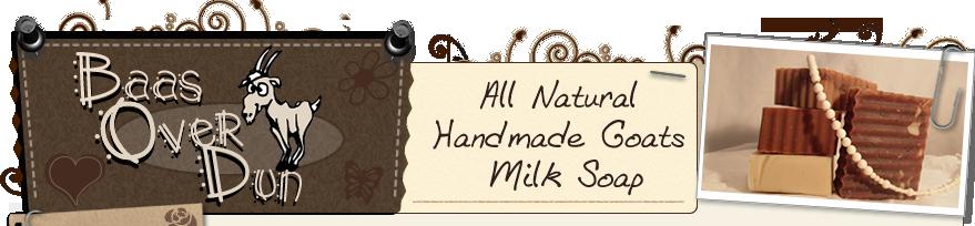 Baas Over Dun Handmade Goats